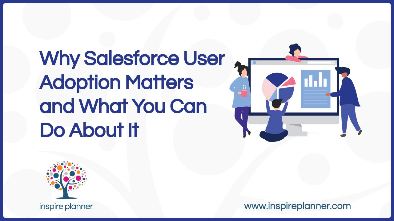 Salesforce User Adoption
