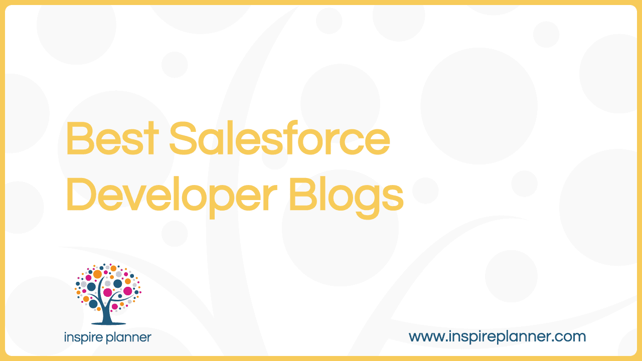 Best Salesforce Blogs for Developers - inspire planner